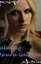 SALVAME by OscuraGalatea