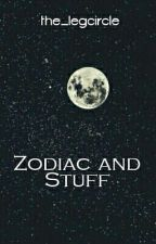 Zodiac and Stuff by the_legcircle