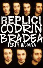 Replici Codrin Bradea by Venomoustory