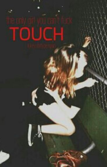 Touch ●  Hood