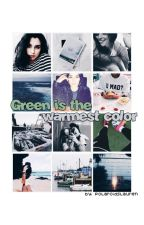 » green is the warmest color || camren by polaroidslauren