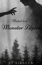 Mated To A Monster Alpha by xiraetx