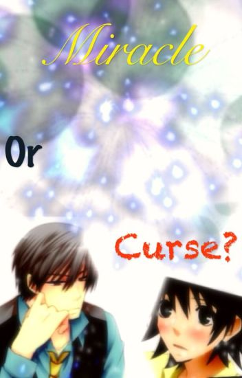 Miracle or curse? - Junjou Romantica