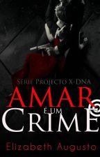 Amar é um Crime by pinkkida