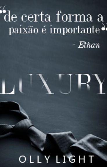 Luxury (Romance gay) | Livro 1
