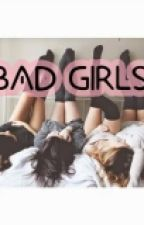 BAD GIRLS|| harry styles ♡♥ by Andrea1DM