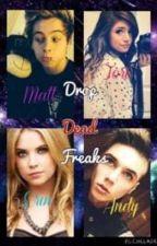 Drop Dead Freaks by NinjaChick45