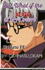 """But what if the enemy is my lover?"" Kakashi's sister Kabuto x reader by ochimasu_okami"