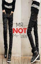 Mr. Not-My-Type (ONE-SHOT) by redpretender