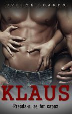 Klaus: prenda-o, se for capaz by EvelynSoares5