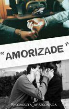 """Amorizade"" by garota_apaixonada"