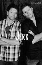 Jerk. (A Destiel College AU) by starrycait
