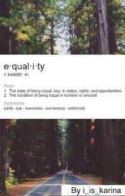 Equality by i_is_Karina