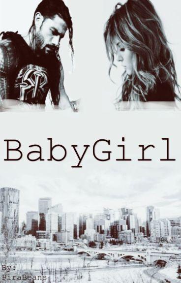 Babygirl. -roman reigns-