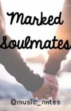 Marked Soulmates by music_nxtes