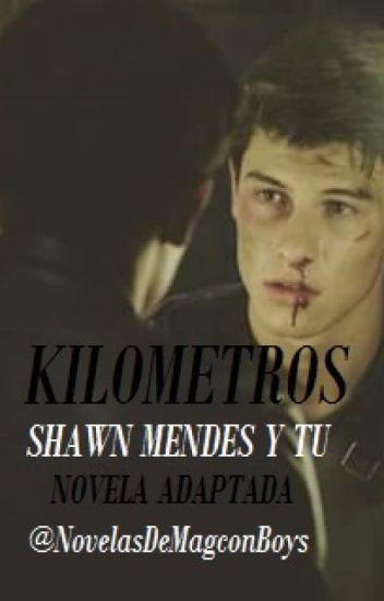 Kilometros (Shawn Mendes y Tu) TERMINADA