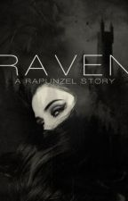 Raven: A Rapunzel Story by TheDreamer1395