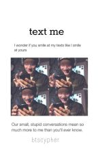 text me »Yoongi  by btscypher