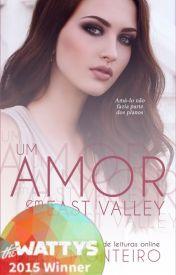Romance em East Valley #Wattys2015 (EDITANDO)