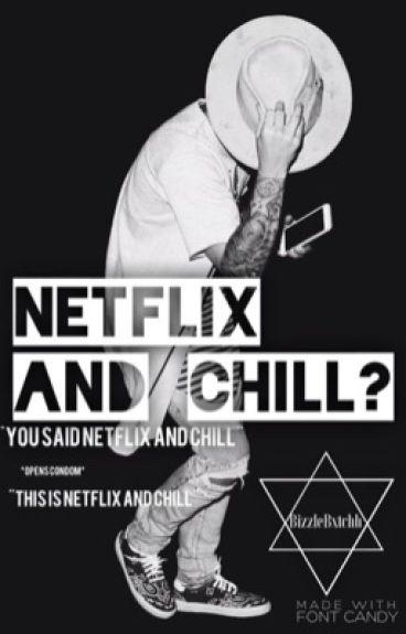 •Netflix and Chill? (Justin Bieber  Interracial)•