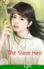 The Slave Heir  (LPC) by lixavictoria