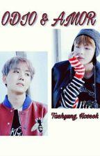 """""""Odio y Amor"""" +18 [Taehyung, Hoseok (Jhope) y Tu] by CrazyBts"""