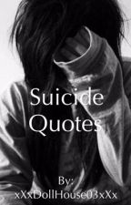 ~Suicide Quotes~ by xX0Kitten0Xx