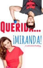Querida... ¡Miranda! by _CoolGirlsOnTheBlog_