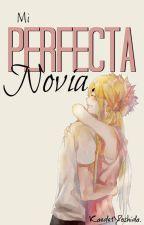 Mi Perfecta Novia... by Kaede1yoshida