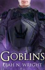 Goblins by LeahNWright