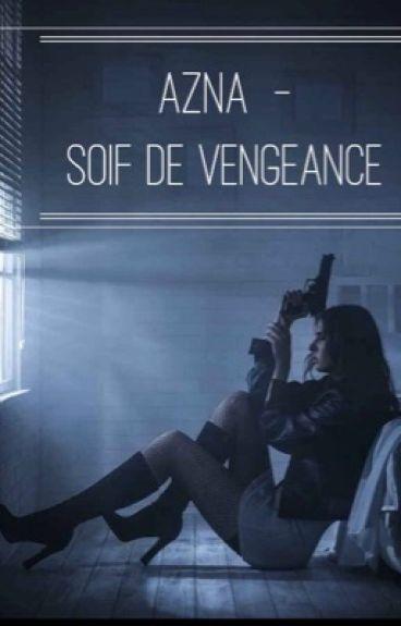 Azna « Soif de vengeance »