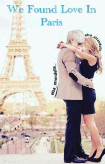 We Found Love in Paris (JELSA FANFICTION)