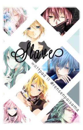 Slave Vocaloid Fanfiction