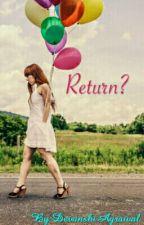 Return by DevanshiAgrawal