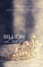 Billion Lady [Slowly Editing] by ShielaGuardo