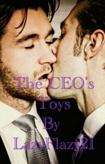 The CEO's Toy (BoyxBoy) (ON HOLD)
