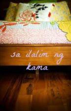 Sa Ilalim ng Kama(one-shot) by maharoot
