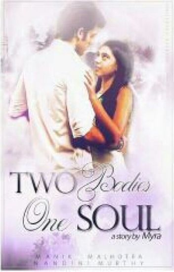 MaNan-Two Bodies, One Soul (On Hold)