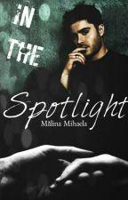 In the spotlight  Volumul 1. by malinamihaela17
