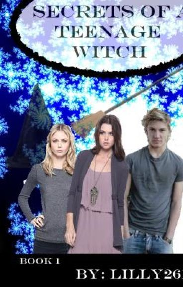 Secrets of an Teenage Witch