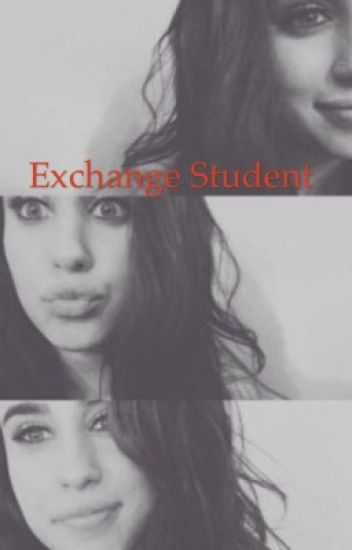 Exchange student (Lauren& Y/N)
