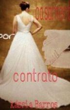 casamento por contrato by Gordelycya
