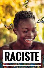 • RACISTE • by Holoska