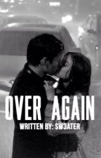 over again » l.h. by sw3ater