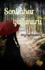 Sonbahar Yağmuru by mynamesany