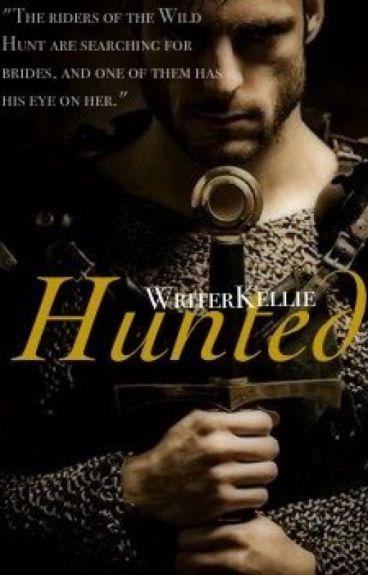 Hunted [Wild Hunt Series: 1] by WriterKellie