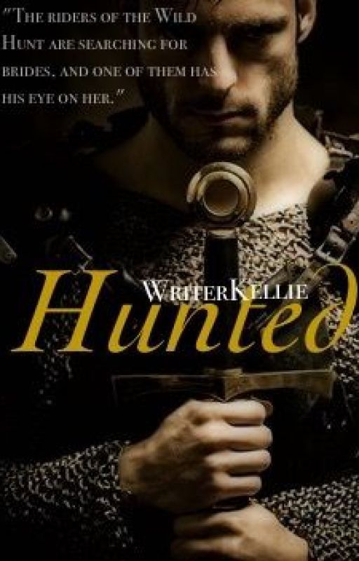 Hunted [Wild Hunt Series: 1] by WriterKellie