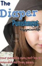 The Diaper Punishment by happymixer4life