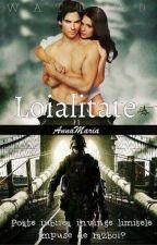 Loialitate by AnnaMaria100
