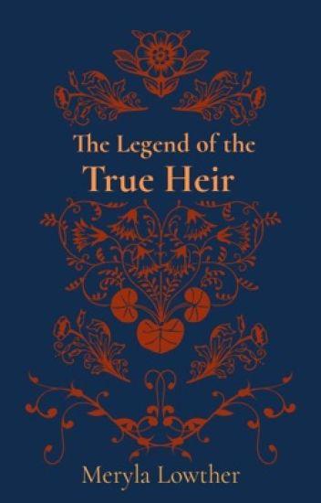 The Legend of the True Heir